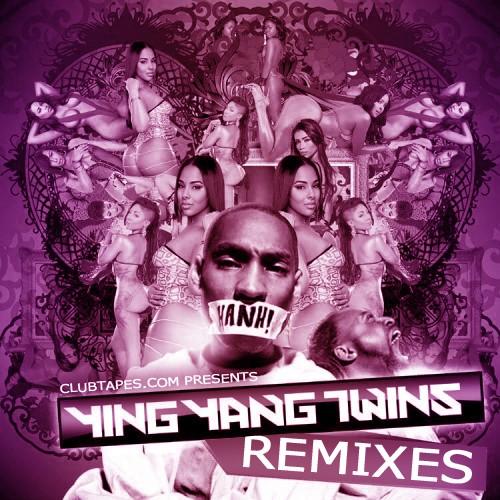 Ying Yang Twins Remixes